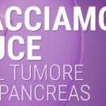Anche a Trento facciamo luce sul tumore al pancreas