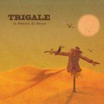 Trigale: in uscita il nuovo album