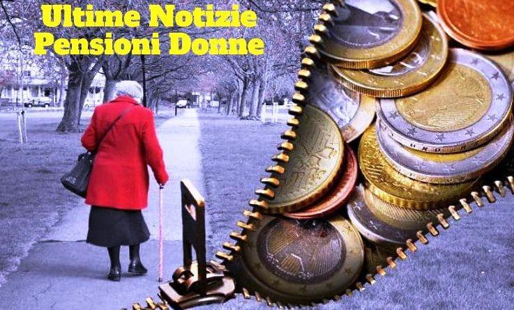 Notizie Pensioni Donne