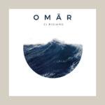 """Omär, domani esce """"Ci risiamo"""", il nuovo singolo"""